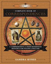 Llewellyn's Complete Book of Correspondences - Sandra Kynes