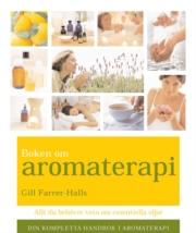 Boken om Aromaterapi - Farrer-Halls Gill