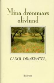 Mina drömmars olivlund - Carol Drinkwater