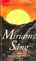Miriams sång - Stjerna Mariana