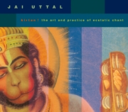 Jai Uttal / Leinbach - Kirtan! The Art and Practice of Ecstatic Chant