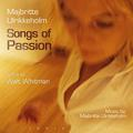Majbritte Ulrikkeholm :  Songs of Passion