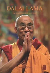 Dalai lama : en auktoriserad biografi - Mayank Chhaya