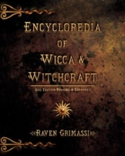 Encyclopedia of Wicca & Witchcraft - Grimassi Raven