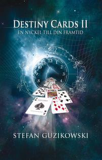 Destiny Cards II : en nyckel till din framtid av Stefan Guzikowski