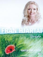 Från hjärtat Deeksha (DVD) -Annette Carlström