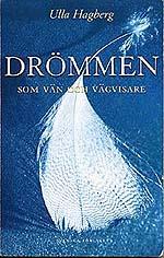 Drömmen som vän och vägvisare av Ulla Hagberg  (häftad, 2001)