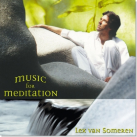 Lex van Someren - Music for Meditation Vol.1