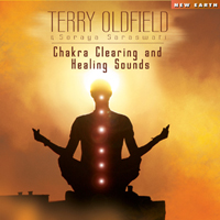 Terry Oldfield & Soraya Saraswati - Chakra Clearing and Healing Sounds