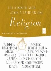 Lilla boken med stora tankar om religion - Stangroom Jeremy