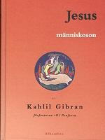 Jesus Människoson (Inbunden) av Kahlil Gibran