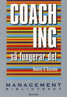 Coaching-så fungerar det - Gåserud, Anders S