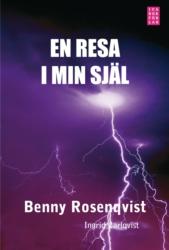 En resa i min själ - Carlqvist Ingrid / Rosenqvist Benny