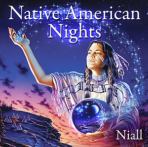 Native American Nights -  Niall