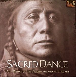 Sacred  Dance  - Pow Wow Music