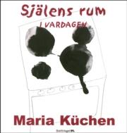Själens rum - i vardagen - Küchen Maria