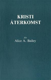 Kristi återkomst  -  Alice A Bailey