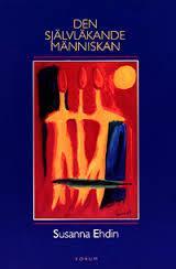 Den självläkande människan av Sanna Ehdin  (inbundet 1999)