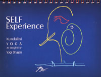 "Self Experience ""Experience and Believe"" - Yogi Bhajan"