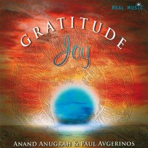 Paul Avgerinos / Anand Anugrah - Gratitude Joy