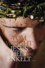 Jesus helt enkelt, Tom Wright