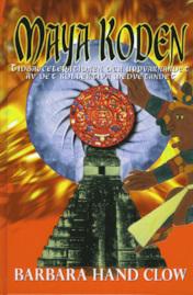 Mayakoden  - Barbara Hand Clow