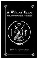 A Witches' Bible  - the complete witches' handbook –  Janet Farrar  /, Stewart Farrar