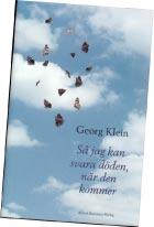 Så jag kan svara döden,  när den kommer - Georg Klein