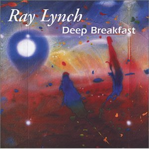 Ray Lynch - Deep Breakfast