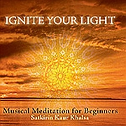 Satkirin Kaur Khalsa - Ignite your light Light