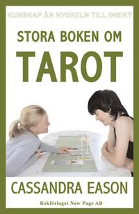 Stora boken om tarot av Cassandra Eason