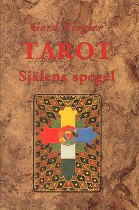Tarot : själens spegel av Gerd Ziegler