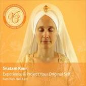 Snatam Kaur -  Experience and Project Your Original Self
