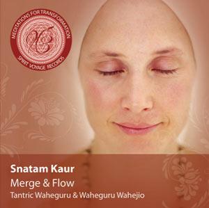 Snatam Kaur -  Merge and Flow - Meditations for Transformation