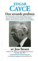 Edgar Cayce - den sovande profeten av Jess Stearn.