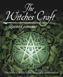 The Witches' Craft: The Roots of Witchcraft & Magical Transformation  - Grimassi Raven