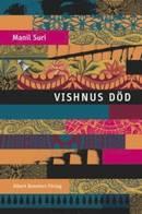 Vishnus Död  - Manil Suri
