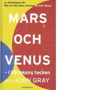 Mars och Venus – i kärlekens tecken -  Gray, John