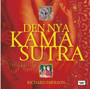 DEN NYA KAMASUTRA av Richard Emerson - Inbunden