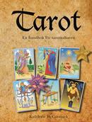 Tarot : en handbok för tarottolkaren  - Kathleen McCormack