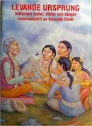 Levande Ursprung: Indianska myter, dikter och sanger sammanstallt av Kenneth Diner– 2010