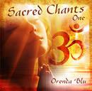 SACRED CHANTS - Orenda Blu