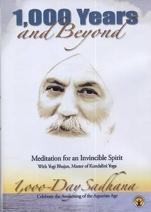 1000 Years and Beyond - Yogi Bhajan DVD Meditation for an invincible Spirit