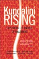 Kundalini Rising  - Exploring the Energy of Awakening
