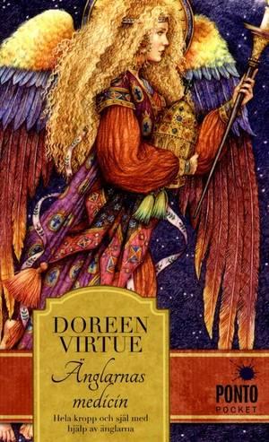 Änglarnas medicin hela kropp och själ med hjälp av änglarna - Doreen Virtue