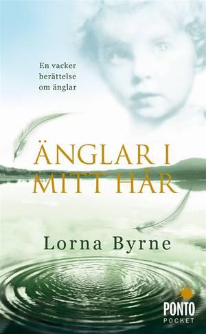 Änglar i mitt hår - Byrne Lorna