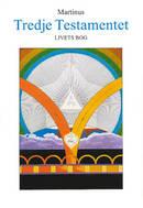 Tredje testamentet : Livets Bog, del 4 -  Martinus