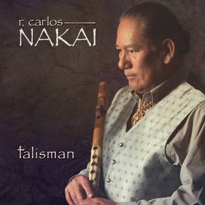 R. Carlos Nakai - Talisman